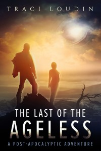 Cover of The Last of the Ageless by Traci Loudin