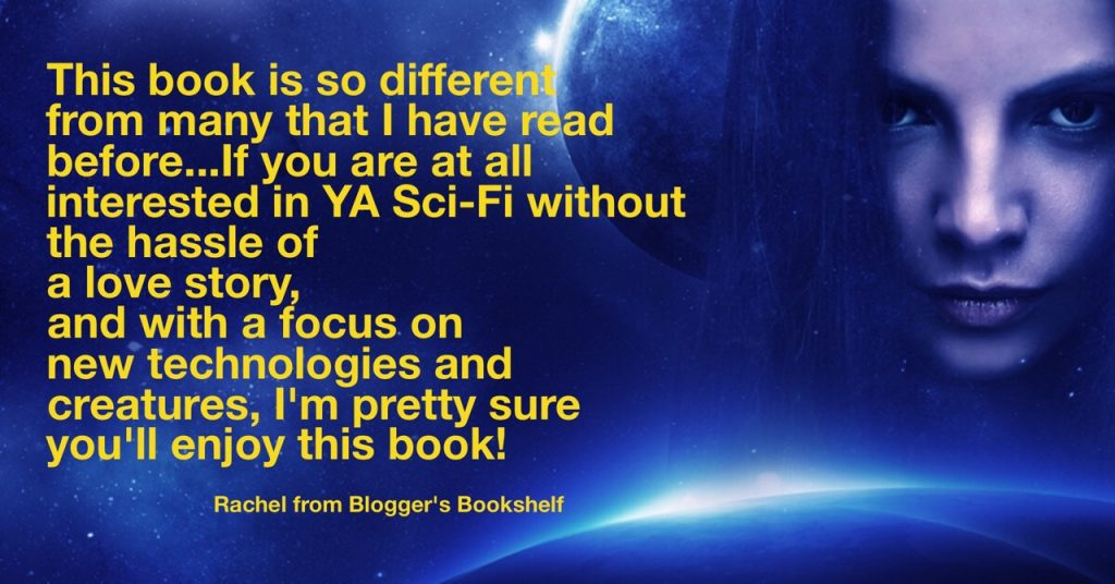 This book is so different from many that I have read before...If you are at all interested in YA Sci-Fi without the hassle of a love story, and with a focus on new technologies and creatures, I'm pretty sure you'll enjoy this book!
