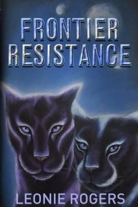 Frontier Resistance by Leonie Rogers