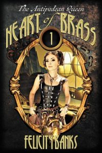 The cover of Heart of Brass by Felicity Banks.