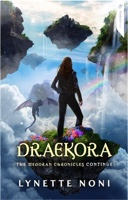 Cover of Draekora by Lynette Noni