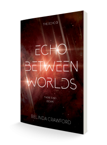 Paperback of Echo Between Worlds, The Echo 3