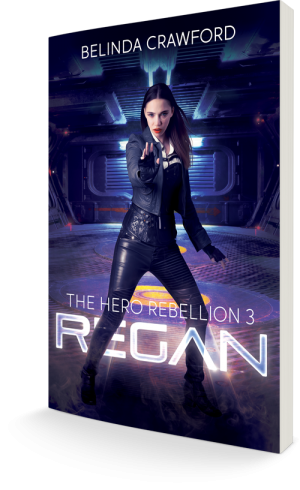 The cover of Regan (The Hero Rebellion 3)